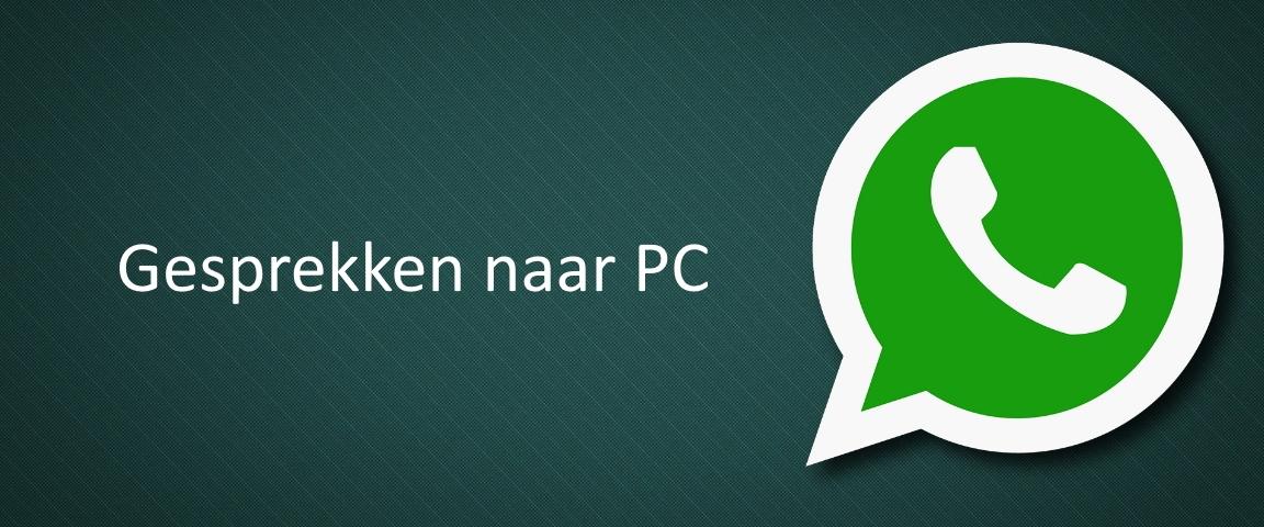 whatsapp overzetten pc